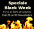 BLACK WEEK 25 – 30 NOVEMBRE 2019
