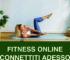 Da Lunedì 23 Marzo Lezioni di Fitness Online